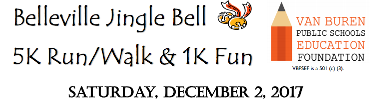 Van Buren Education Foundation Jingle Bell Run, Saturday, December 2.